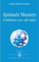 Omraam Mikhaël Aïvanhov , Spirituele Meesters