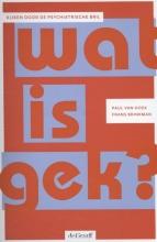 Frans Brinkman Paul van Hoek, Wat is gek?