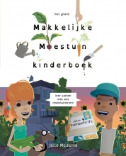 Saskia Naber Jelle Medema, Het grote makkelijke moestuin kinderboek