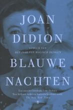 Didion, Joan Blauwe nachten