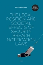 Bernold  Nieuwesteeg The legal position and societal effects of security breach notification laws