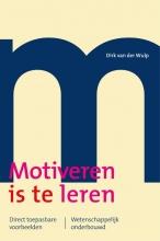 Dirk van der Wulp Motiveren is te leren