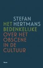 Stefan Hertmans , Het bedenkelijke