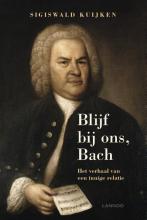 Sigiswald Kuijken , Blijf bij ons, Bach