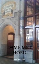 Wim Bouterse , Dame met Hoed