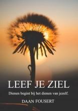 Daan Fousert , LEEF JE ZIEL
