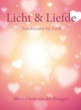 Marie-Claire van der Bruggen Licht en Liefde