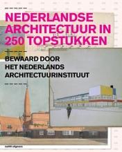 Ole  Bouman, Hetty  Berens Nederlandse architectuur in 250 topstukken, Bewaard door het Nederlands Architectuurinstituut.
