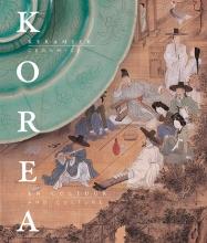 * , Korea - keramiek en cultuur/ceramics and culture