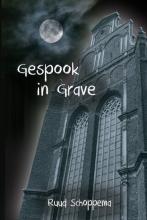 Ruud Schoppema , Gespook in Grave