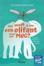 Roderik Bender Theo IJzermans, Hoe maak ik van een olifant weer een mug
