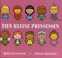 Mike Brownlow , Tien kleine prinsessen