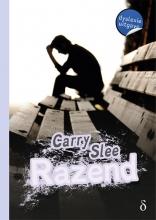 Carry Slee , Razend