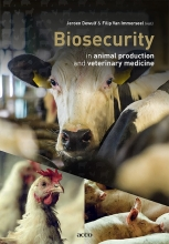 Filip Van Immerseel Jeroen Dewulf, Biosecurity in animal production and veterinary medicine