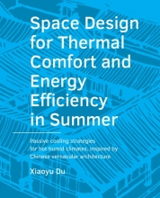 Xiaoyu Du , Space Design for Thermal Comfort and Energy Efficiency in Summer