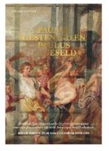 Zsuzsanna Van Ruyven-Zeman Madeleine Manderyck  Jan Van Damme, Paulus gestenigd en Paulus gegeseld, Abraham Van Diepenbeecks (1596-1675) ontwerpen voor een glasramencyclus in de Antwerpse Sint-Pauluskerk