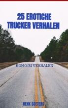 Henk Soeters , 25 erotiche trucker verhalen