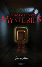 Tieme Woldman , Onopgeloste Mysteries die de wereld in de greep houden