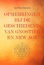 J.P. Bommel , Opmerkingen bij de geschiedenis van gnostiek en New Age