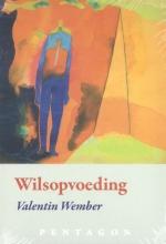 Valentin  Wember Wilsopvoeding