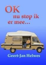 Geert-Jan  Helwes OK nu stop ik er mee