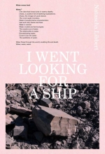 Natascha Libbert , I went looking for a ship