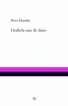 Peter  Handke Gedicht aan de duur