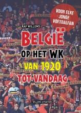 Raf Willems , België op het WK van 1920 tot vandaag