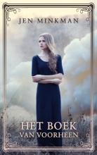 Jen  Minkman Het boek van voorheen