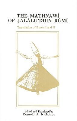 Jelaluddin Rumi,   Reynold A. Nicholson,The Mathnawi of Jalalu`ddin Rumi, Vol 2, English Translation
