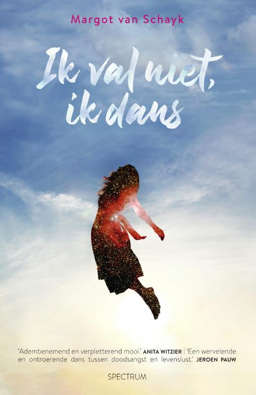 Margot van Schayk,Ik val niet, ik dans