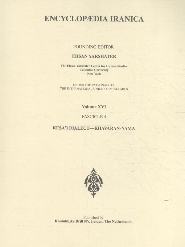 ,Encyclopaedia Iranica Volume XVI Fascicule 4