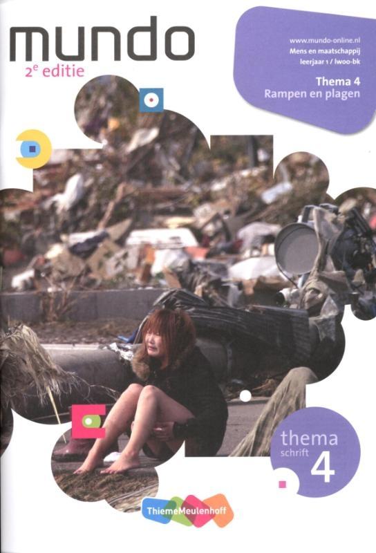 Annebeth Haffmans, Anita ter Hofte,,Mundo 1 lwoo-bk Rampen en plagen Themaschrift 4