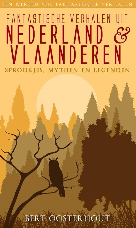 ,Fantastische verhalen uit Nederland en Vlaanderen