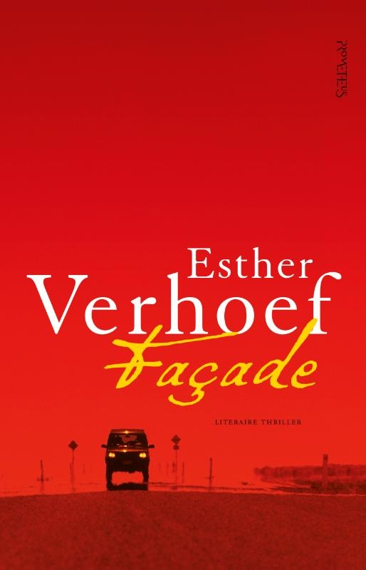Esther Verhoef,Façade