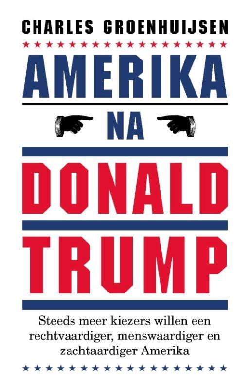 Charles Groenhuijsen,Amerika na Donald Trump