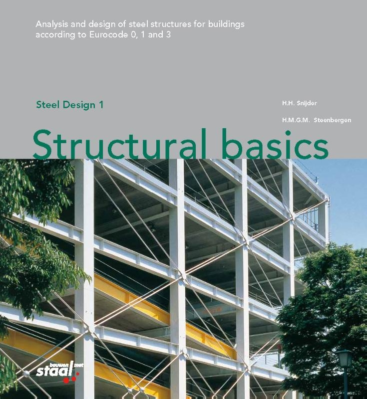 H.H. Snijder, H.M.G.M. Steenbergen,Structural basics