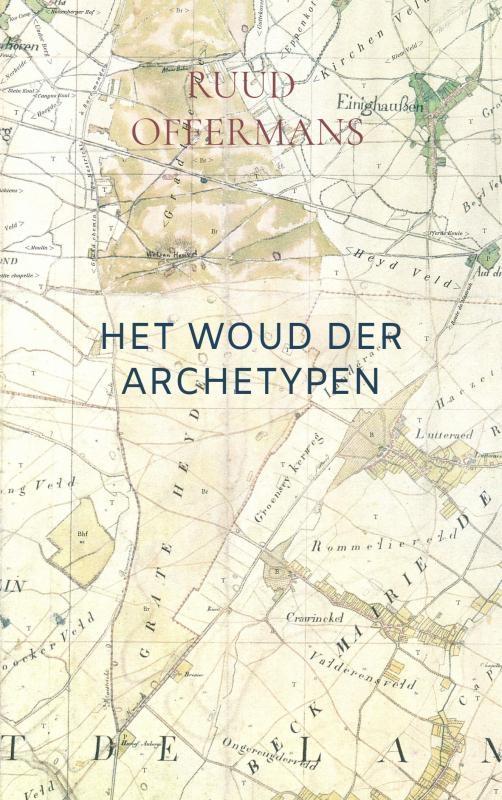 Ruud Offermans,Het Woud der Archetypen
