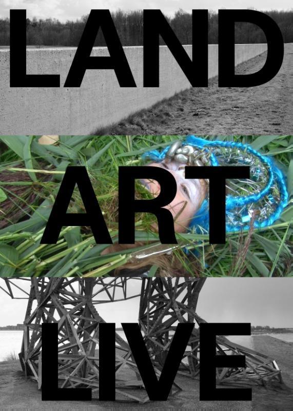 Mariska van den Berg, Martine van Kampen,Land Art Live