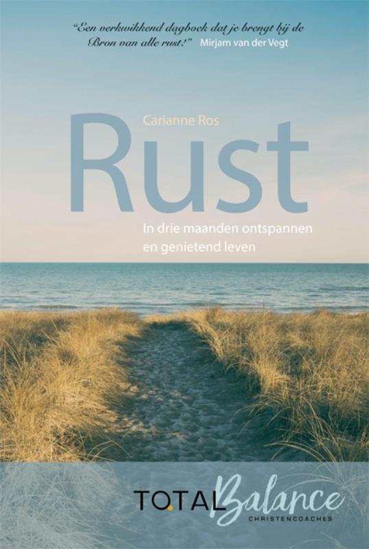 Carianne Ros-van Dok,Rust