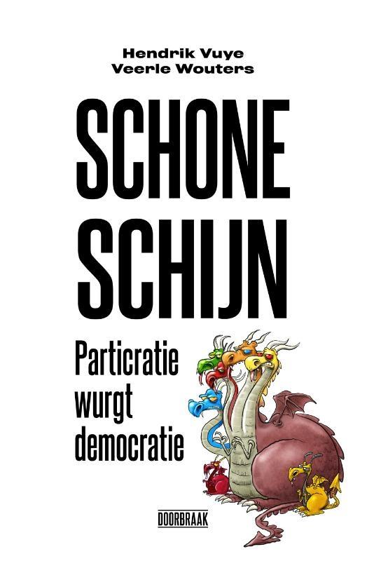 Hendrik Vuye, Veerle Wouters,Schone schijn