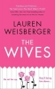 <b>Lauren,Weisberger</b>,Wives