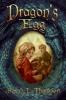 Thomson, Sarah L.,Dragon`s Egg