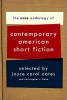 Oates, Joyce Carol,The Ecco Anthology of Contemporary American Short Fiction