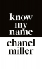 Chanel Miller,Know my Name