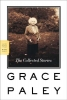 Paley, Grace,The Collected Stories