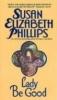 Phillips, Susan Elizabeth,Lady Be Good