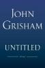 <b>Grisham John</b>,Untitled
