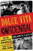 Levy, Shawn,Dolce Vita Confidential