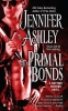Ashley, Jennifer,Primal Bonds